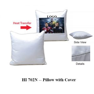 HI 702N -- Pillow with Cover